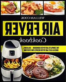 Air Fryer Cookbook: The Complete Air Fryer Cookbook – Deli
