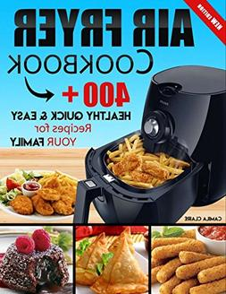 FREE 2 DAY SHIPPING: Air fryer Cookbook: 400+ Healthy Quick