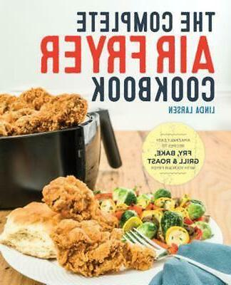 The Complete Air Fryer Cookbook Amazingly Easy