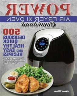 Power Air Fryer Xl Oven Cookbook